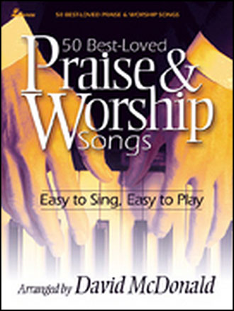 50 Best Loved Praise and Worship