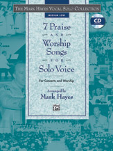 Seven Praise and Worship Songs for Solo Voice