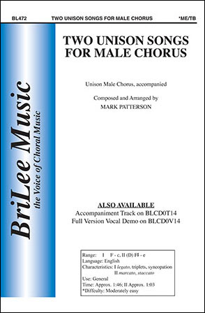 Two Unison Songs for Male Chorus