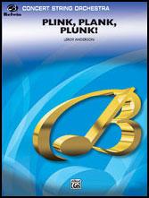 Plink Plank Plunk
