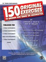 150 Original Exercises-B Flat Trebl