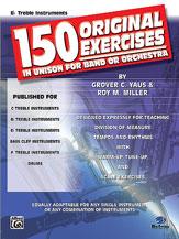 150 Original Exercises-E Flat Trebl