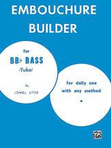 Embouchure Builder for Tuba