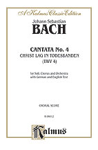 Cantata No. 4-Christ Lag in Todensb