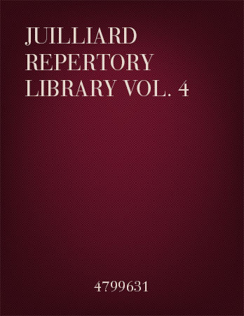 Juilliard Repertory Library Volume No. 4
