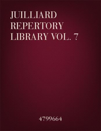 Juilliard Repertory Library Volume No. 7