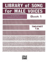 Library of Songs for Male Voices No. 1