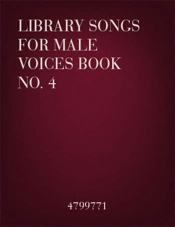 Library of Songs for Male Voices No. 4