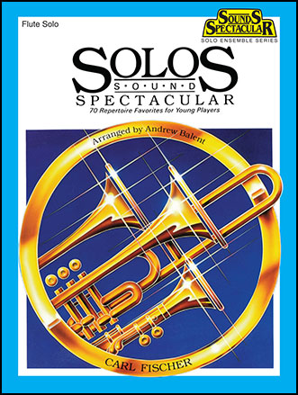 Solos Sound Spectacular-Flute Book