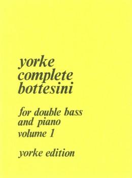 Complete Bottesini, Vol. 1
