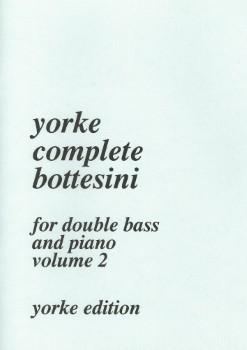 Complete Bottesini, Vol. 2