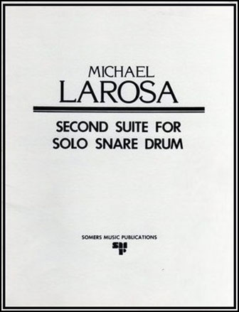 Second Suite for Solo Snare Drum