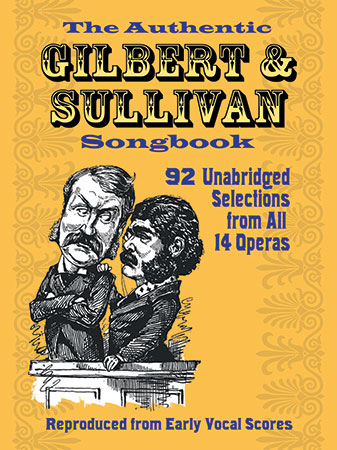 Authentic Gilbert and Sullivan Songbook