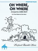O Where O Where
