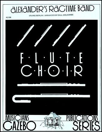 Alexanders Ragtime Band-Flute Choir