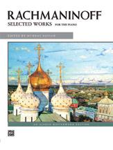 Selected Works-Rachmaninoff