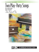 Two Play Party Songs-1 Piano 6 Hand