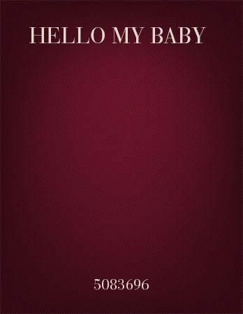 Hello My Baby (TTBB ) | J W  Pepper Sheet Music
