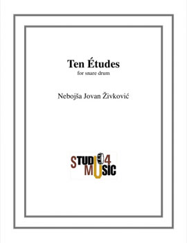 Ten Etudes for Snare Drum