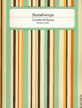 Stonehenge-Brass Choir/Percussion