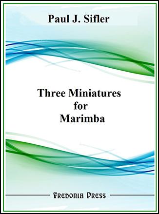 Three Miniatures for Marimba