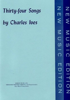 34 Songs by Charles Ives-Vocal Coll