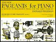The New Pageants for Piano : Introductory Pageant