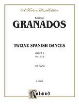 12 Spanish Dances Volume 2, No. 7-12