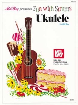 Fun with Strums:ukulele