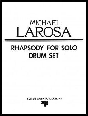 Rhapsody for Solo Drum Set