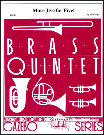 More Jive for Five-Brass Quintet