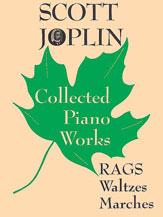 Scott Joplin Collected Piano Works