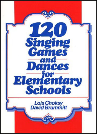 120 Singing Games and Dances