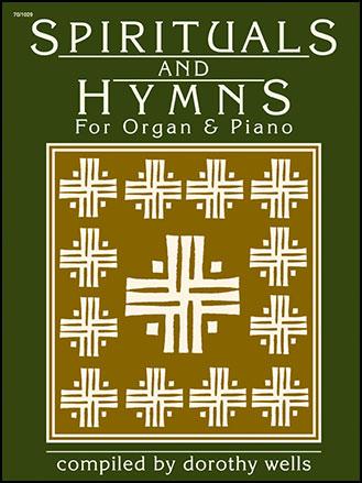 Spirituals and Hymns-Organ/Piano