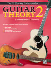 21st Century Guitar Theory No. 2