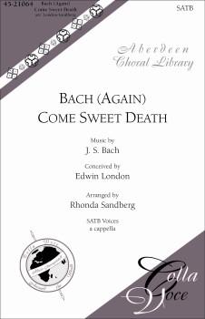 Bach (Again) Come Sweet Death