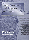 Early American Folk Hymns-Organ