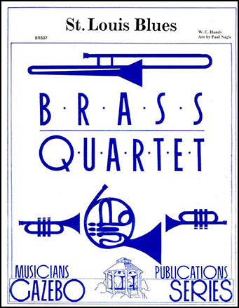 Saint Louis Blues-Brass Quartet