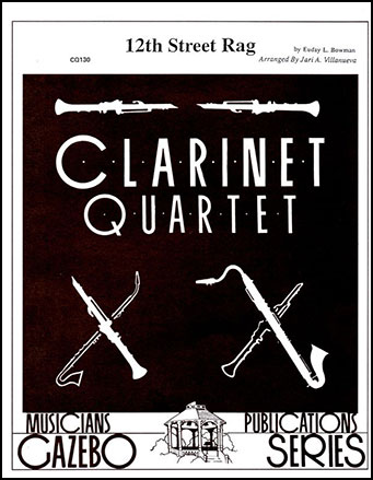 12th Street Rag-Clarinet Quartet
