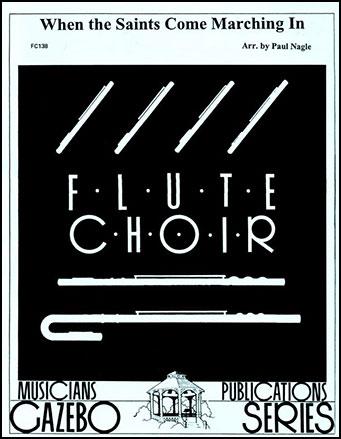 When the Saints Come Ma-Flute Choir