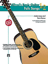 Alfreds Basic Guitar Folk Songs 1&2