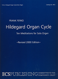 Hildegard Organ Cycle