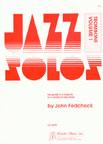 Jazz Solos for Trombone, Vol. 1