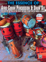 Essence of Afro-Cuban Percussion And Drum Set