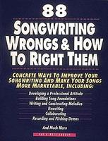 88 Songwriting Wrongs and How to Right Them