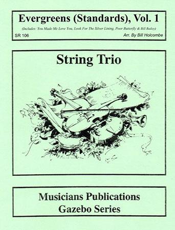 Evergreens for String Trio