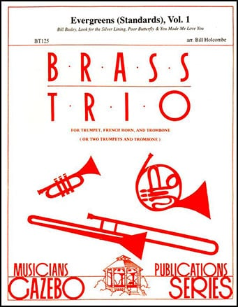 Evergreens Standards for Brass Trio