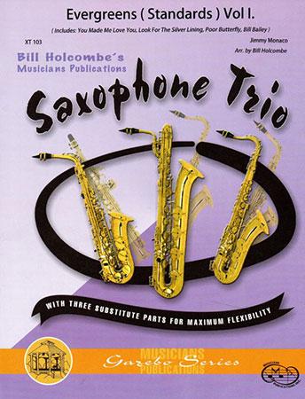 Evergreens Standards for Sax Trio