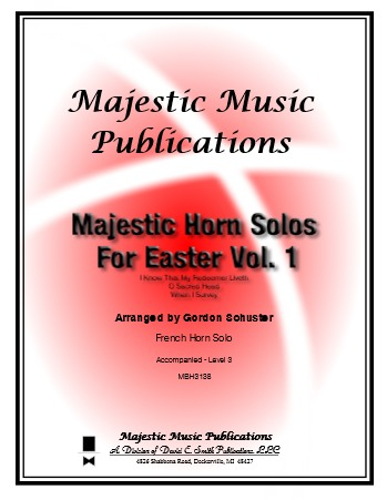 Majestic Horn Solos for Easter, Vol. 1