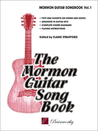 Mormon Guitar Songbook Vol. 1